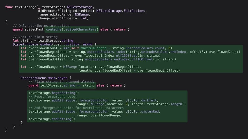 func textStorage(_ textStorage: NSTextStorage, ...