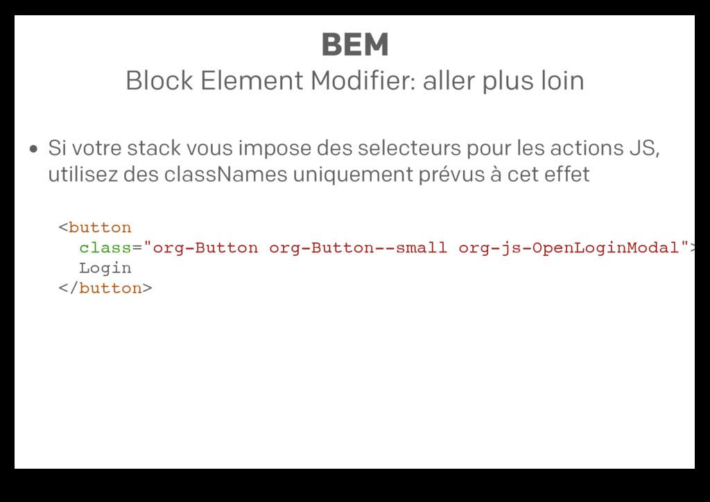 BEM Block Element Modifier: aller plus loin Si ...
