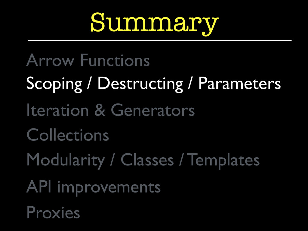 Summary Arrow Functions	 
