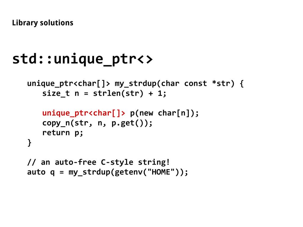Library solutions std::unique_ptr<> unique_ptr<...