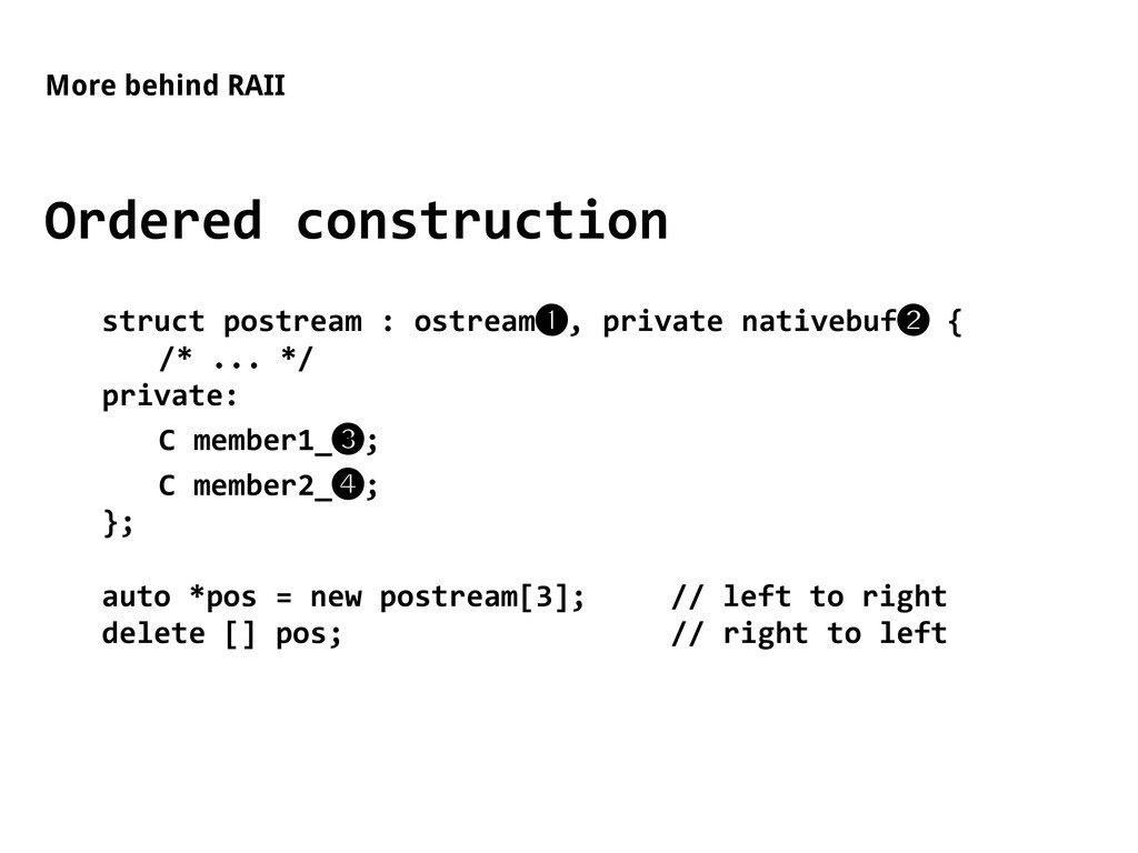 More behind RAII Ordered construction struct po...