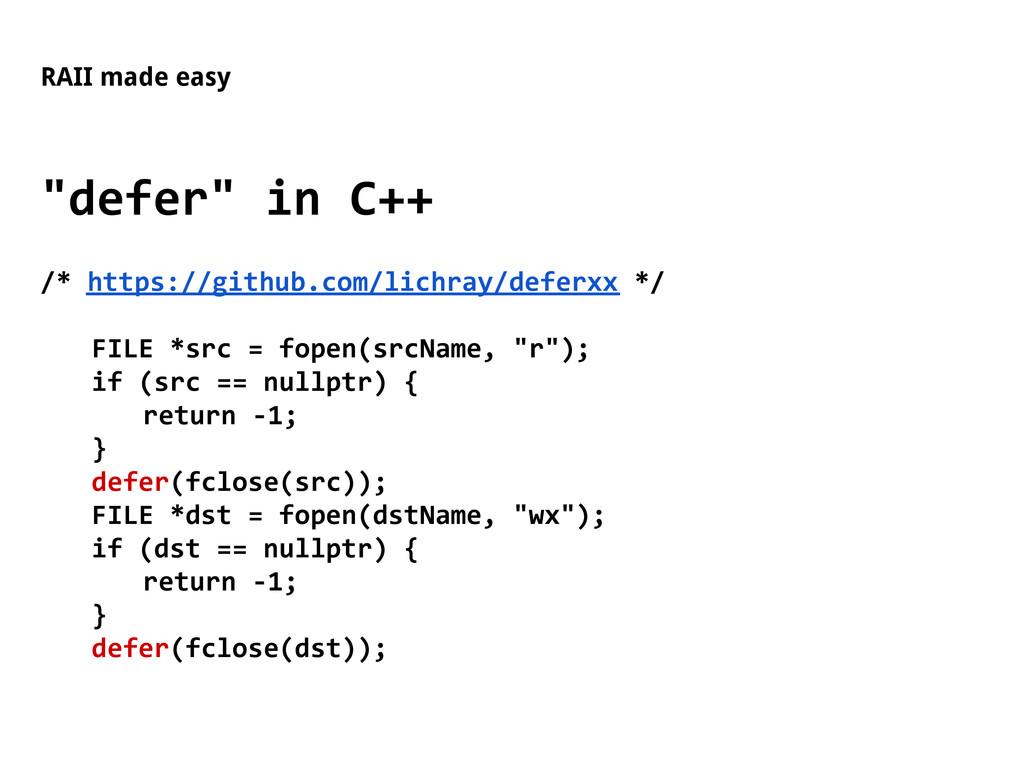 """RAII made easy """"defer"""" in C++ /* https://github..."""