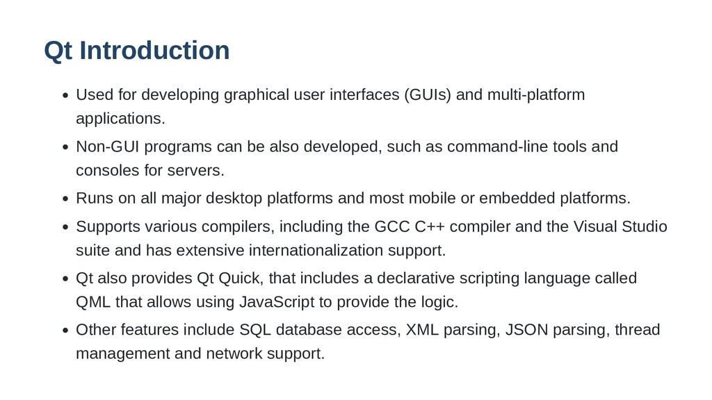 Qt Introduction Used for developing graphical u...