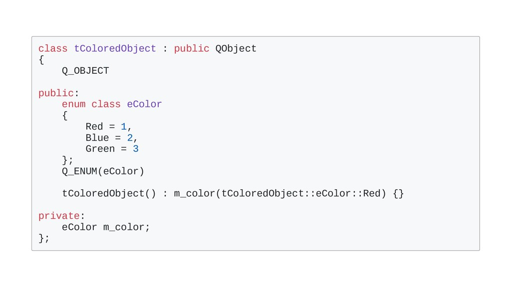 class tColoredObject : public QObject { Q_OBJEC...