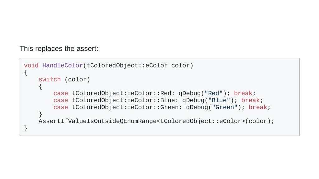 This replaces the assert: void HandleColor(tCol...