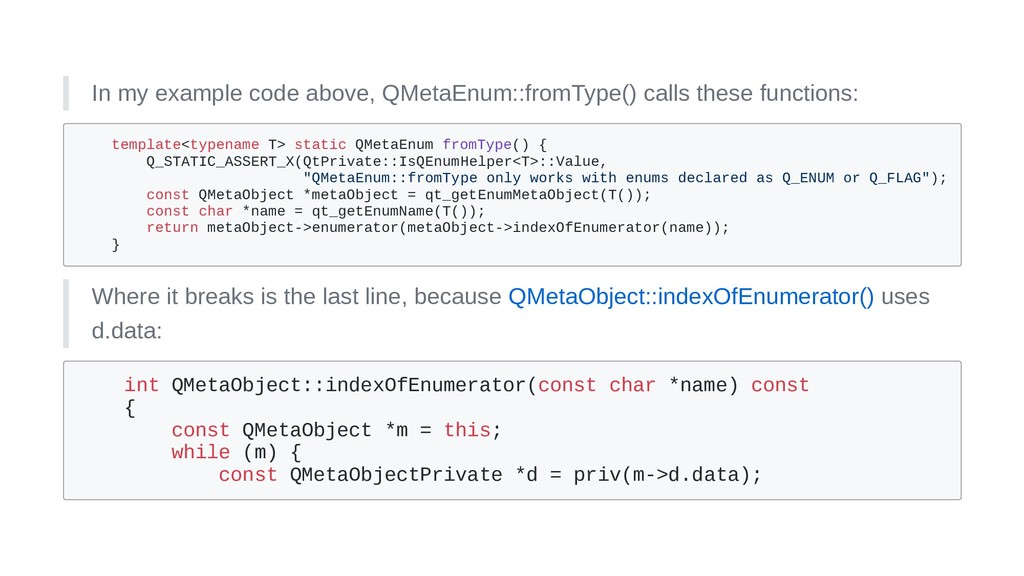 In my example code above, QMetaEnum::fromType()...