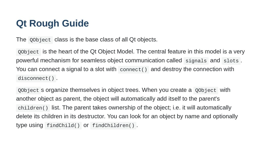 Qt Rough Guide The QObject class is the base cl...