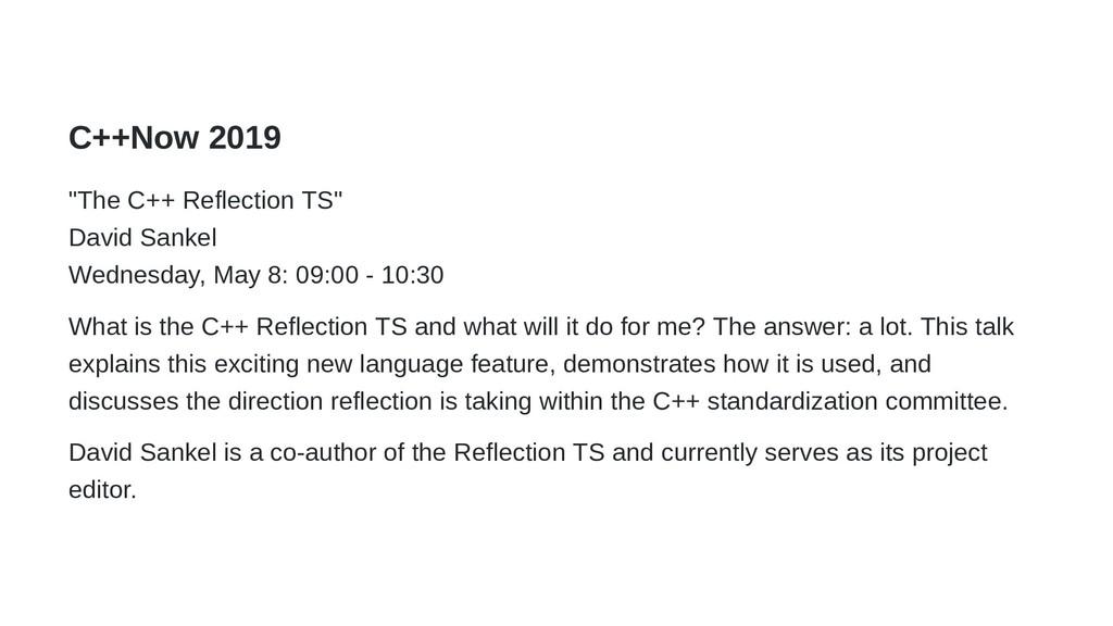 "C++Now 2019 ""The C++ Reflection TS"" David Sanke..."