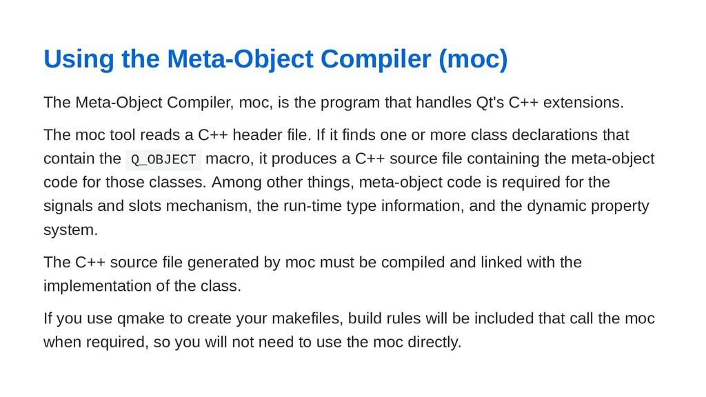 Using the Meta-Object Compiler (moc) The Meta-O...