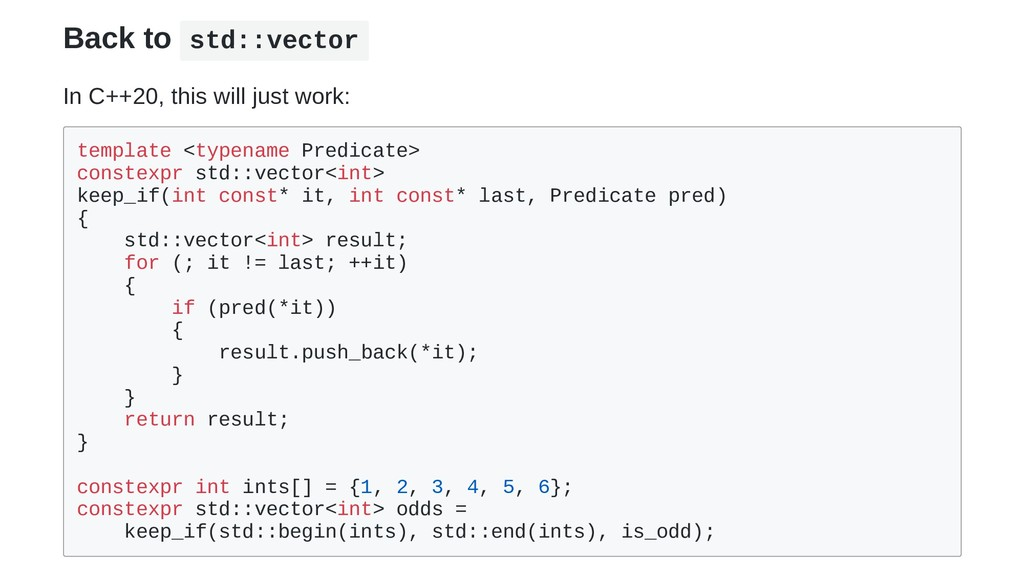 Back to std::vector In C++20, this will just wo...