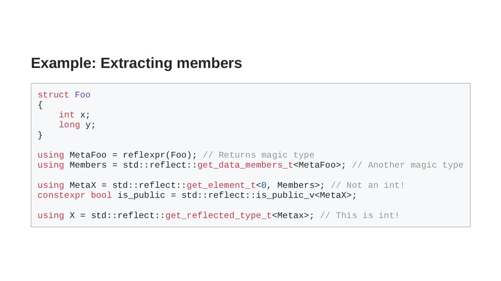 Example: Extracting members struct Foo { int x;...