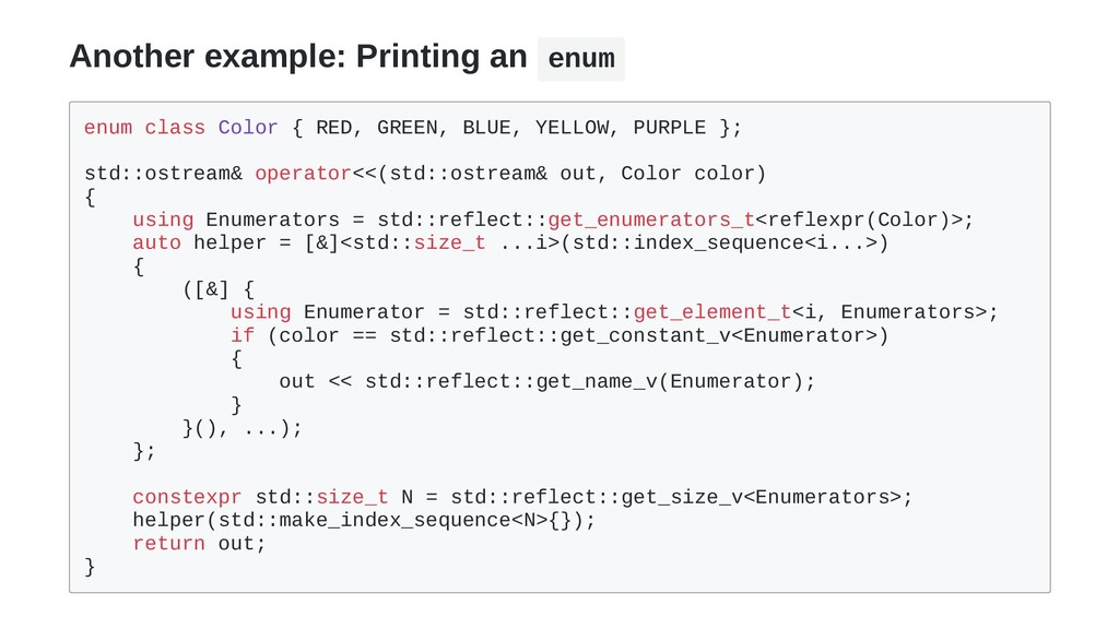 Another example: Printing an enum enum class Co...
