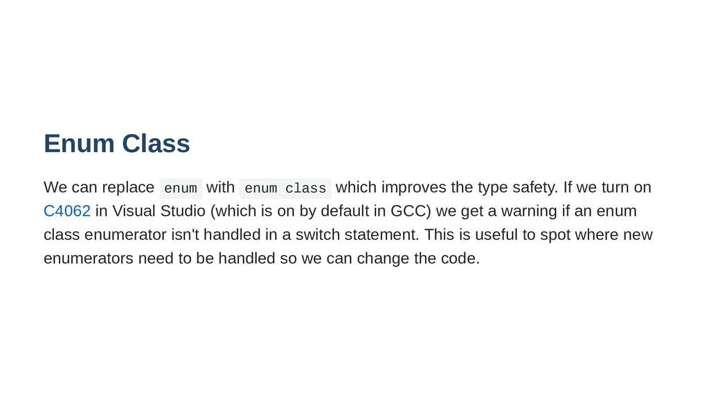 Enum Class We can replace enum with enum class ...