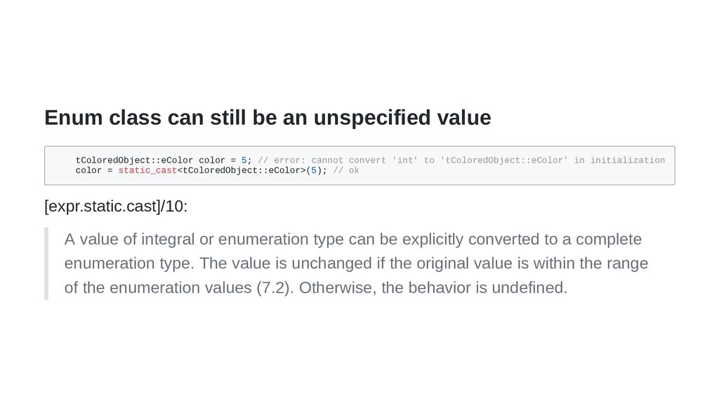 Enum class can still be an unspecified value tC...