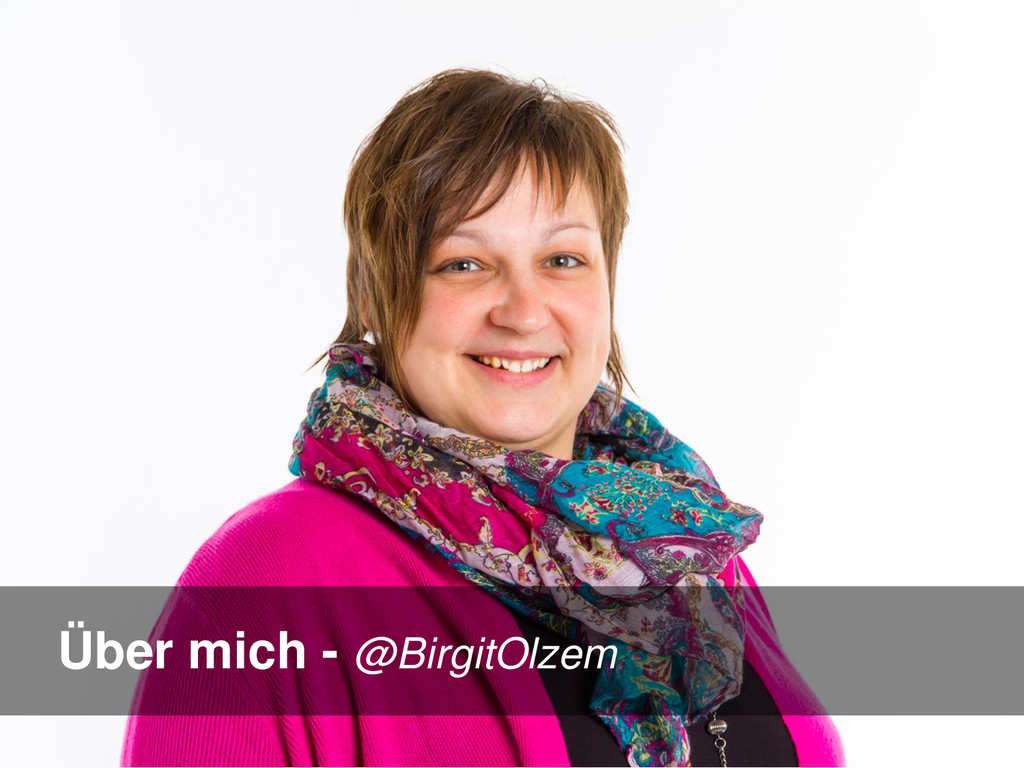 Über mich - @BirgitOlzem