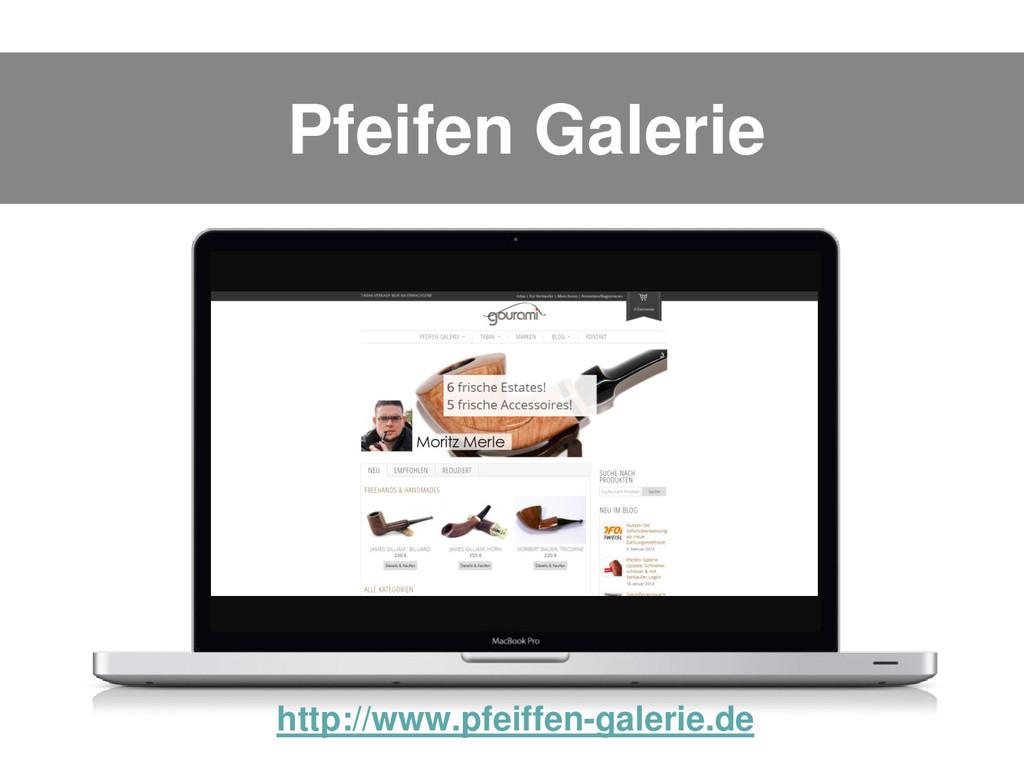 Pfeifen Galerie http://www.pfeiffen-galerie.de