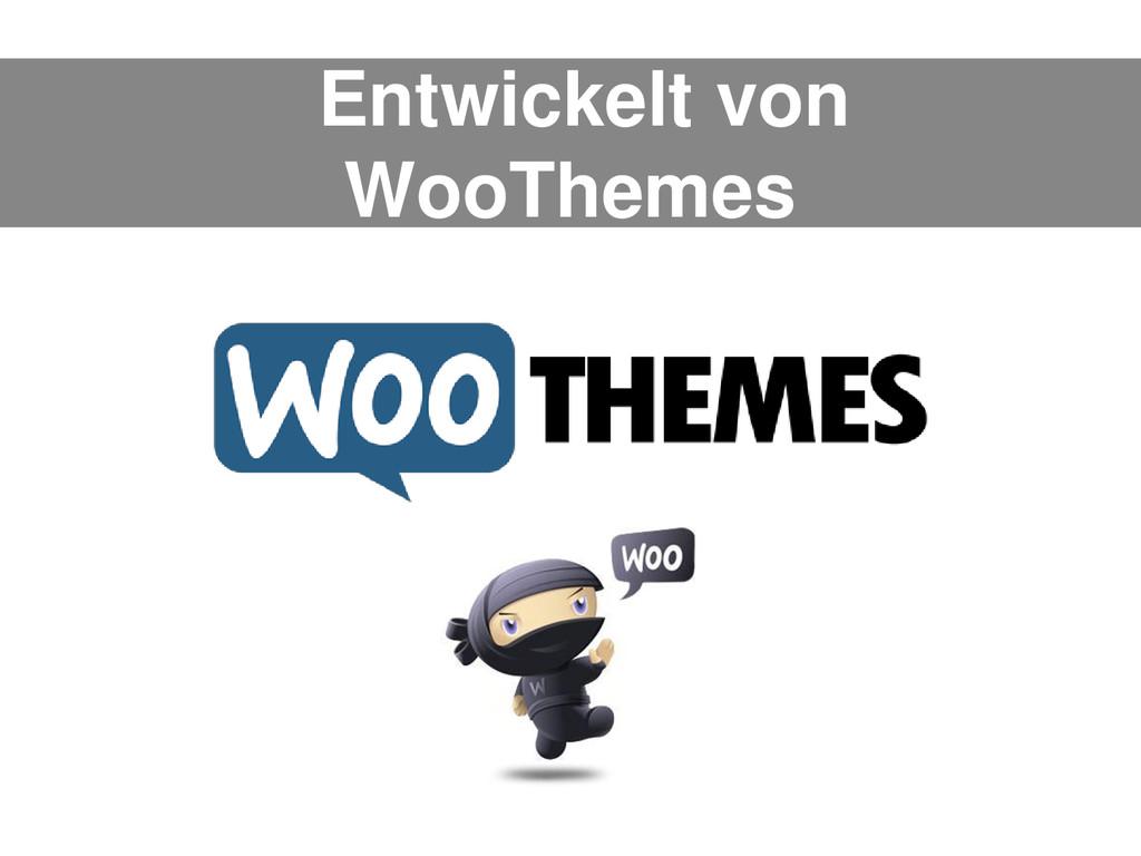 Entwickelt von WooThemes