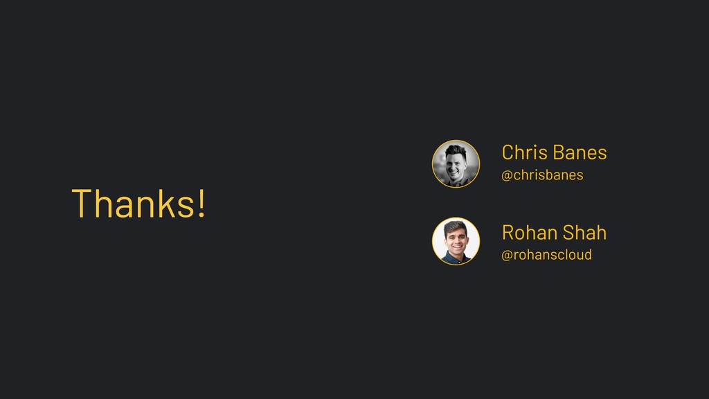 Chris Banes @chrisbanes @rohanscloud Rohan Shah...