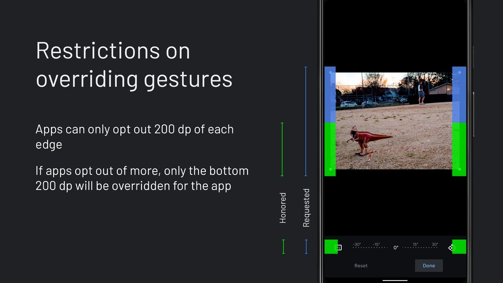 Restrictions on overriding gestures Apps can on...