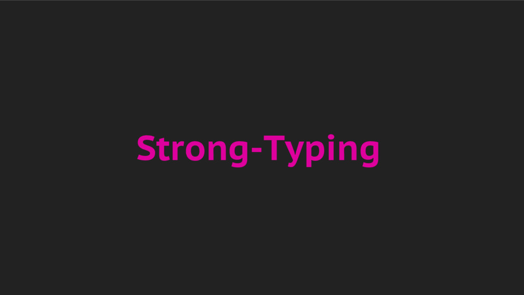 Strong-Typing