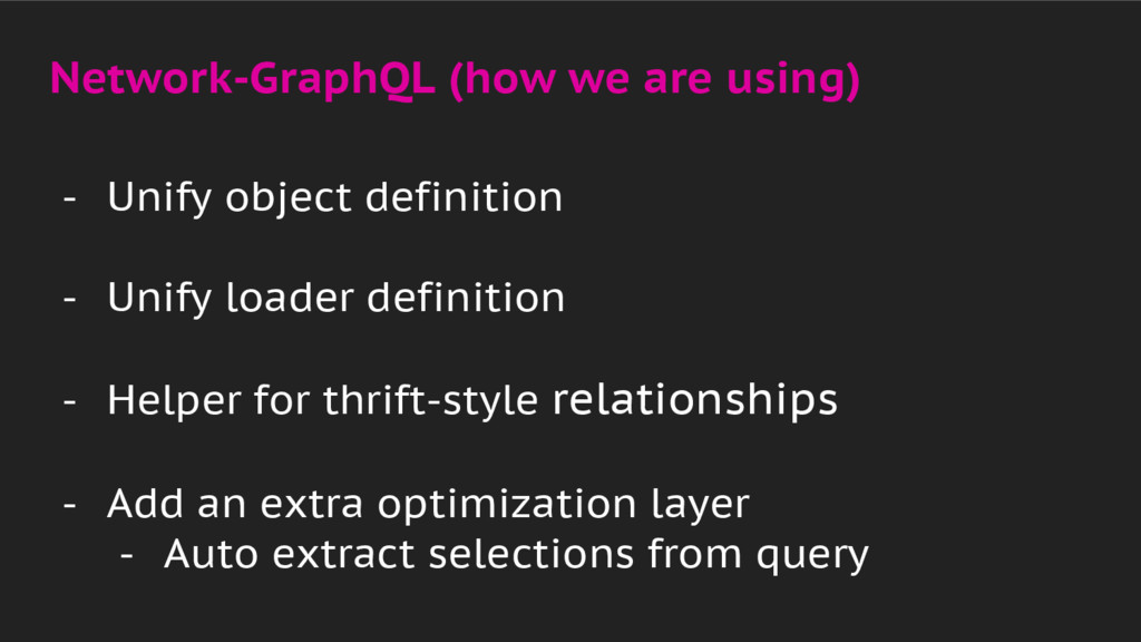 Network-GraphQL (how we are using) - Unify obje...
