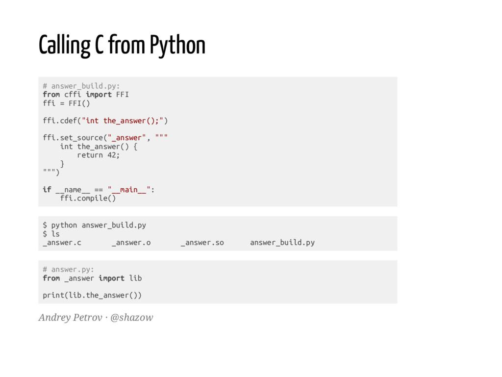 Calling C from Python # a n s w e r _ b u i l d...