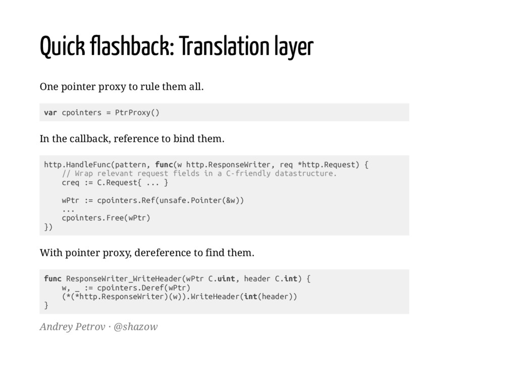 Quick flashback: Translation layer One pointer ...