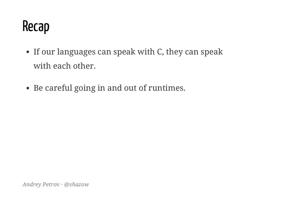 Recap If our languages can speak with C, they c...