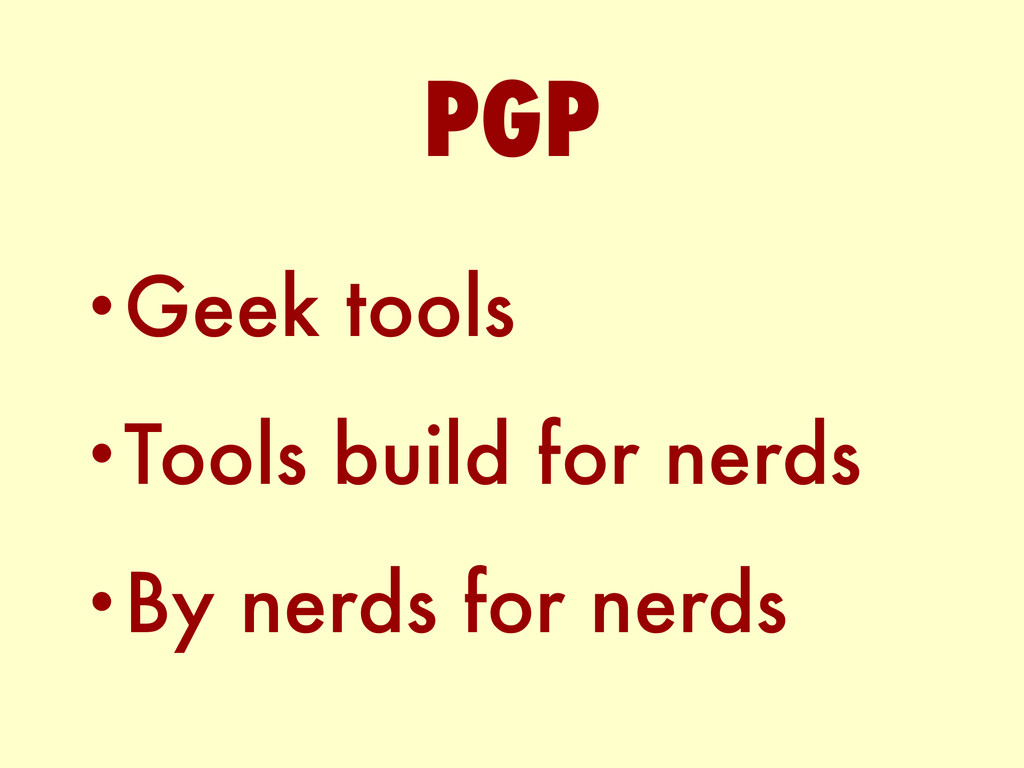 •Geek tools •Tools build for nerds •By nerds fo...