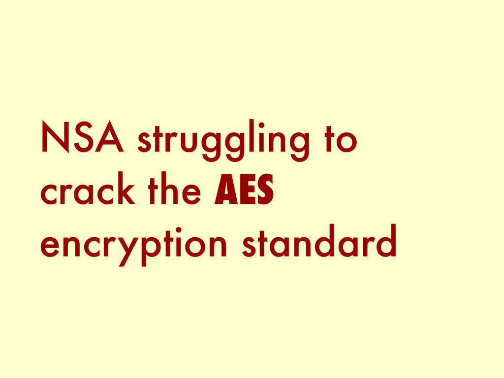 NSA struggling to crack the AES encryption stan...
