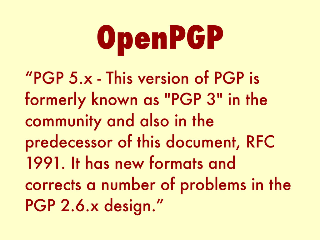 """""""PGP 5.x - This version of PGP is formerly know..."""