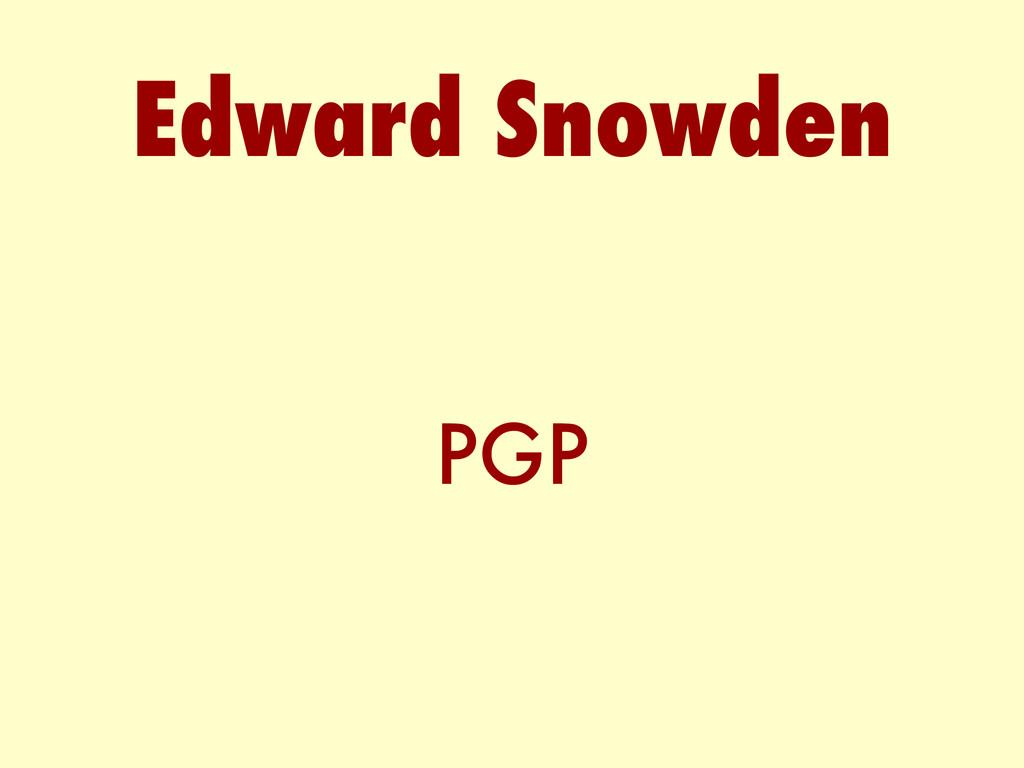 PGP Edward Snowden