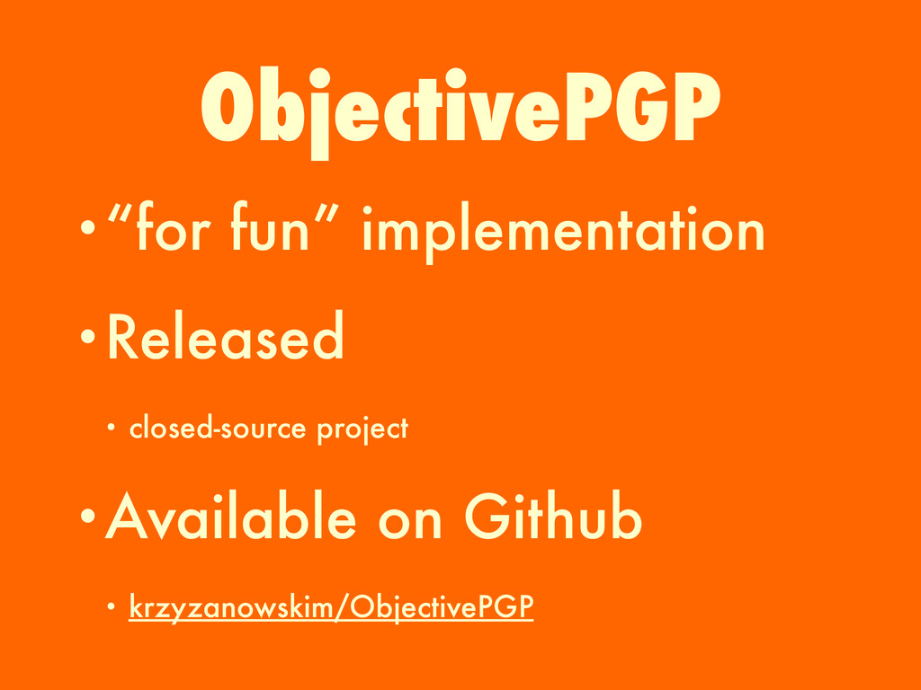 """•""""for fun"""" implementation •Released • closed-so..."""