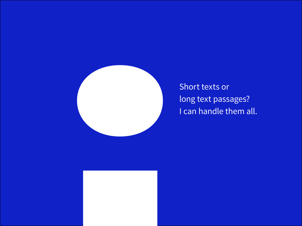 Short texts or long text passages? I can handle...