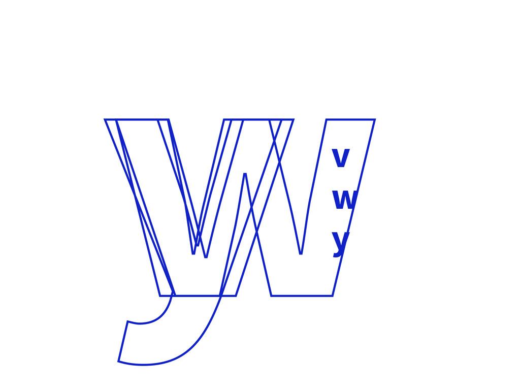 v w y