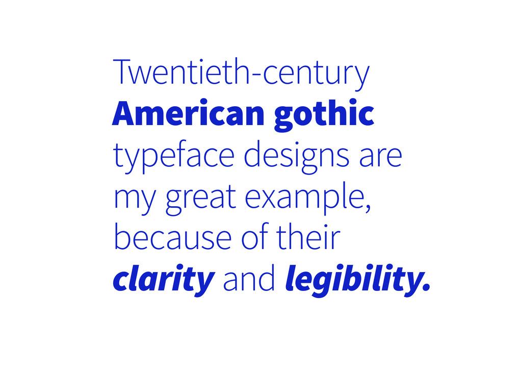Twentieth-century American gothic typeface desi...