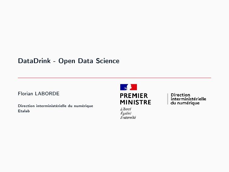 DataDrink - Open Data Science Florian LABORDE D...