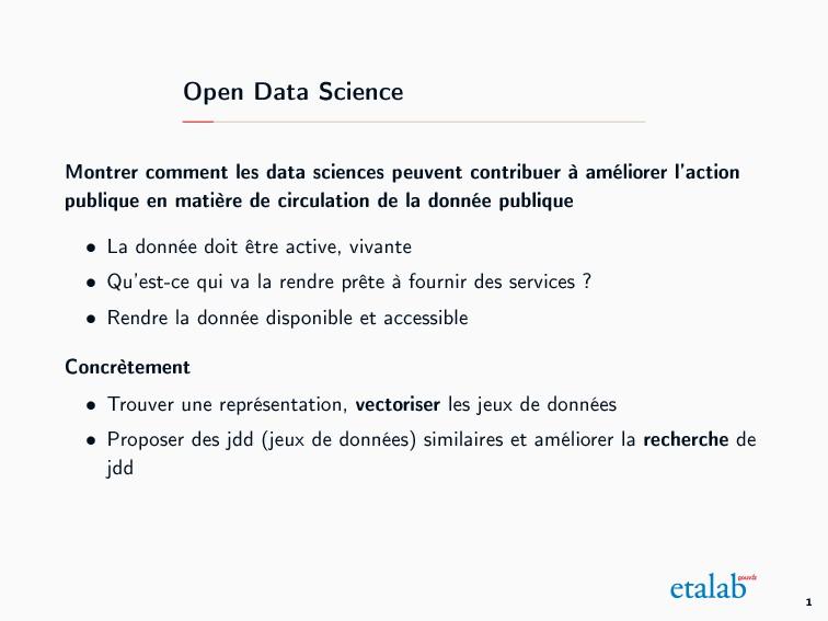 Open Data Science Montrer comment les data scie...