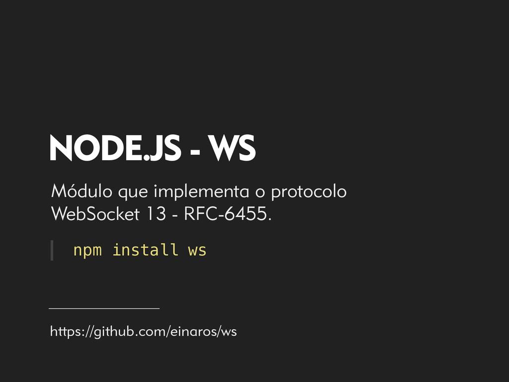 NODE.JS - WS Módulo que implementa o protocolo ...