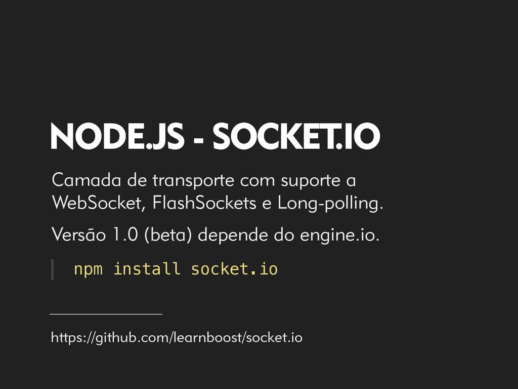 NODE.JS - SOCKET .IO Camada de transporte com s...