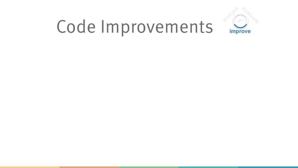 Code Improvements