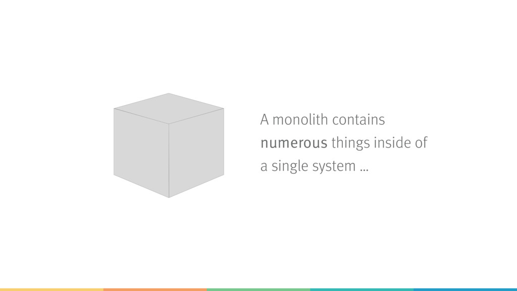 A monolith contains numerous things inside of a...