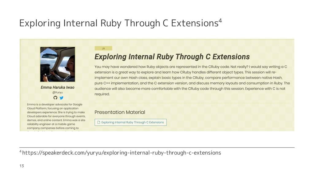 Exploring Internal Ruby Through C Extensions4 4...
