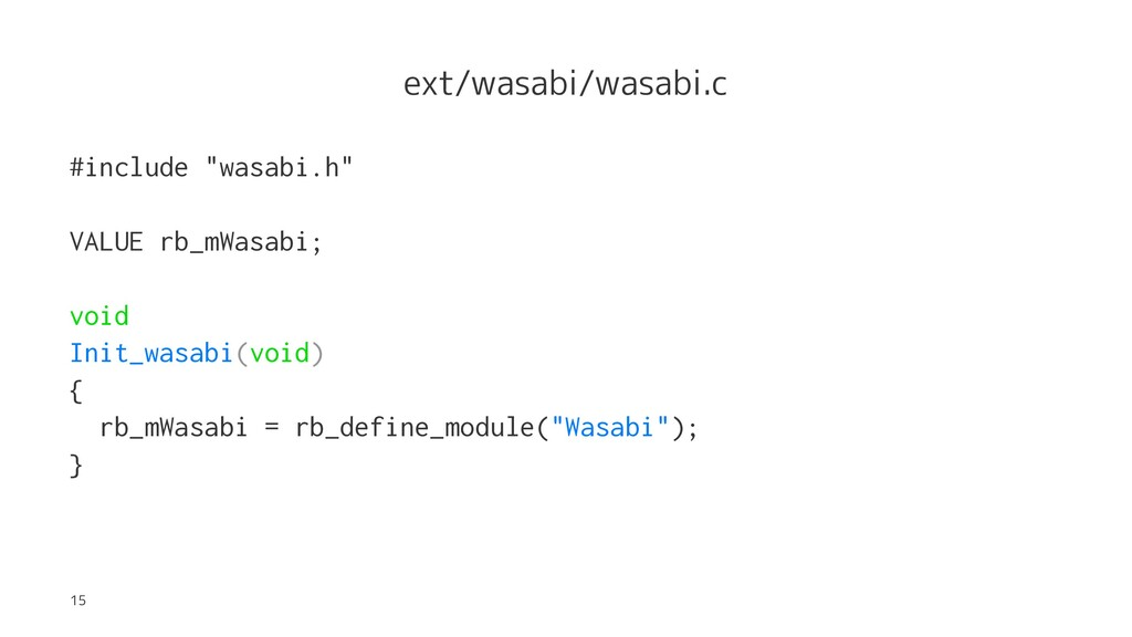 "ext/wasabi/wasabi.c #include ""wasabi.h"" VALUE r..."