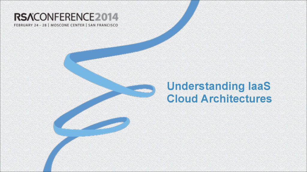 Understanding IaaS Cloud Architectures