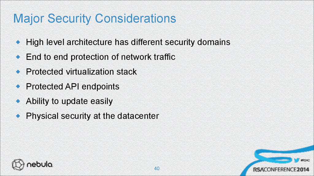 #RSAC Major Security Considerations u High lev...