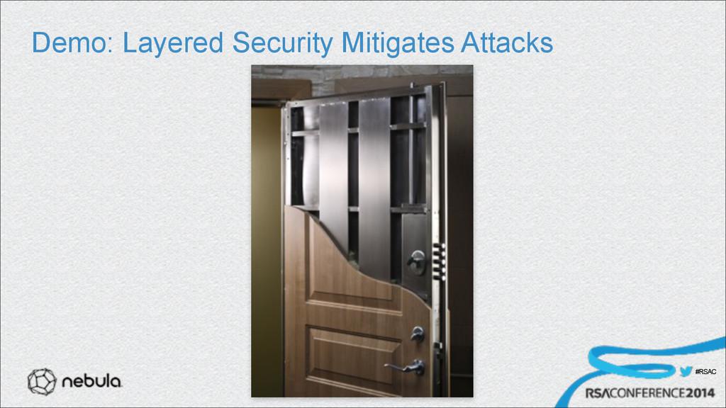 #RSAC Demo: Layered Security Mitigates Attacks ...