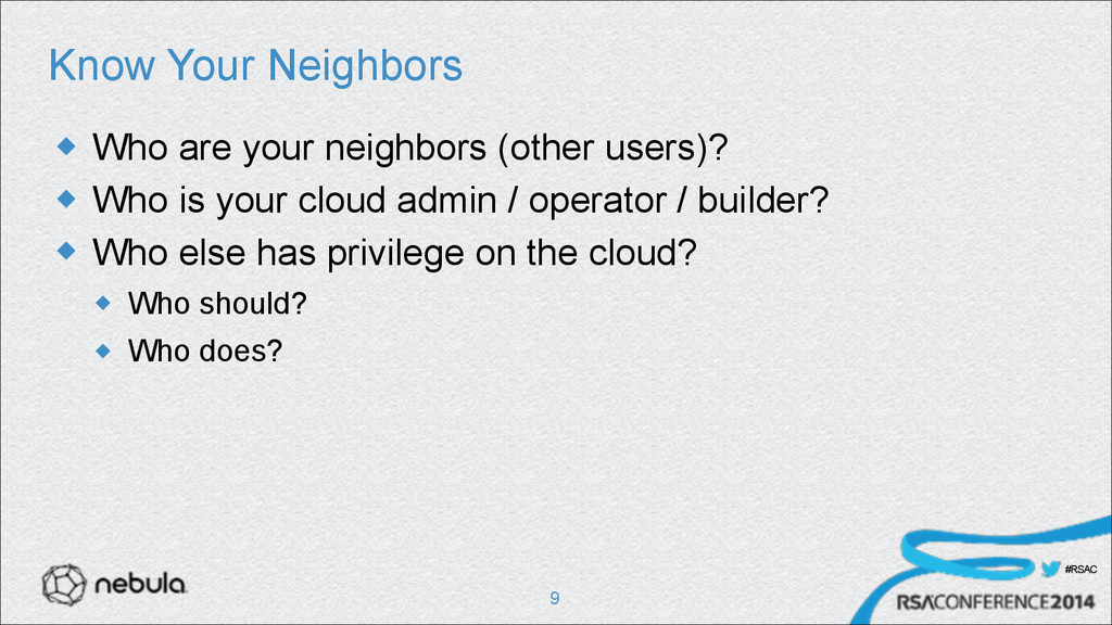 #RSAC Know Your Neighbors u Who are your neigh...