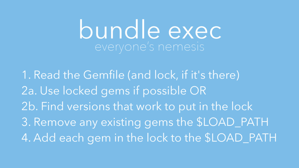bundle exec everyone's nemesis 1. Read the Gemfi...