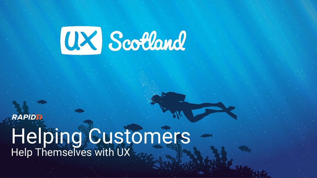 Helping Customers Help Themselves with UX